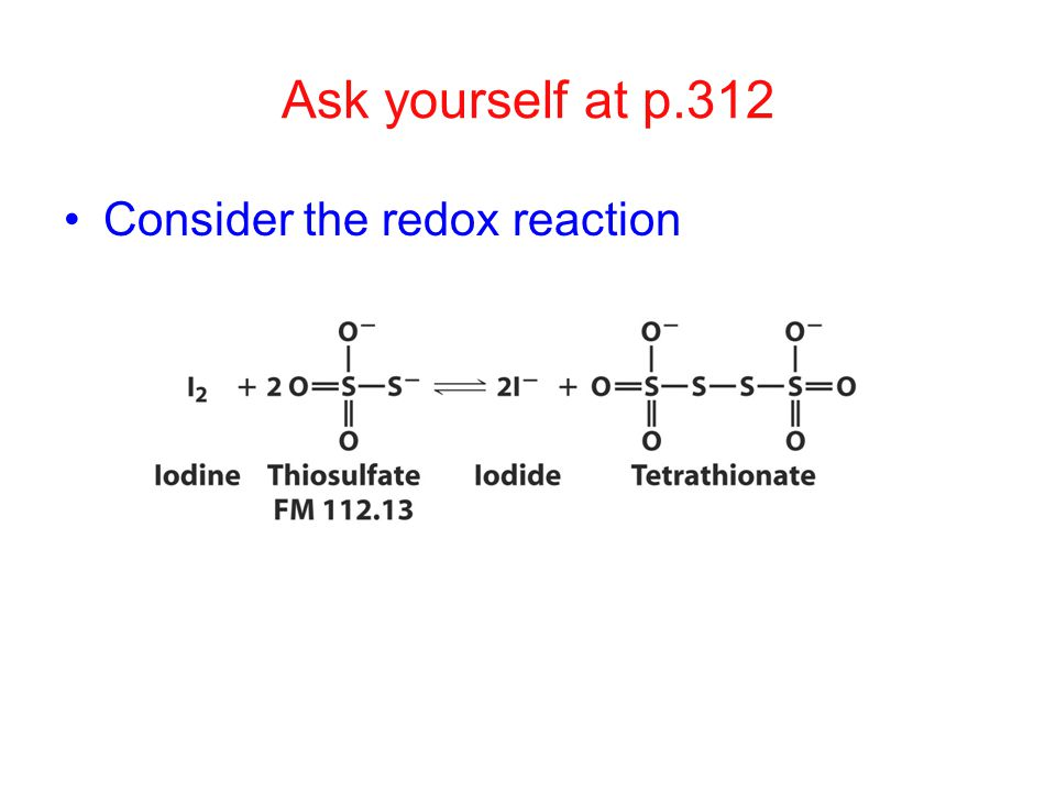 Ask yourself at p.312 Consider the redox reaction