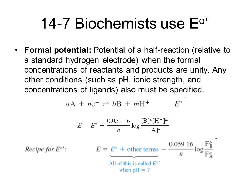 14-7 Biochemists use Eo'
