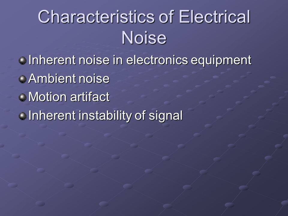 Characteristics of Electrical Noise