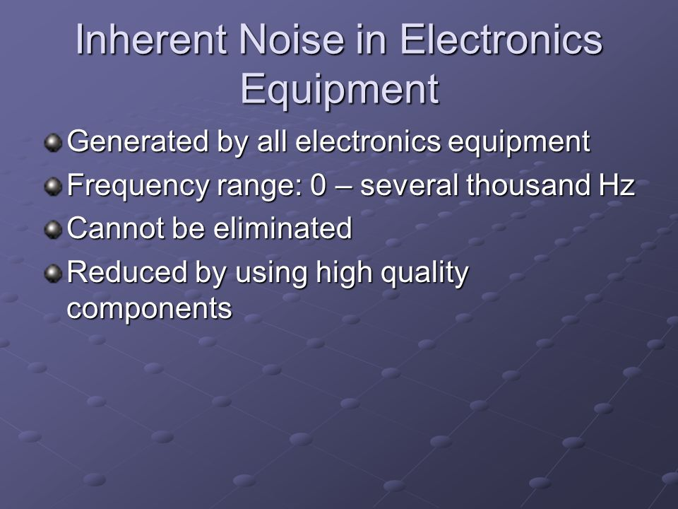 Inherent Noise in Electronics Equipment