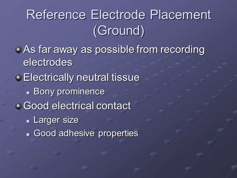 Reference Electrode Placement (Ground)
