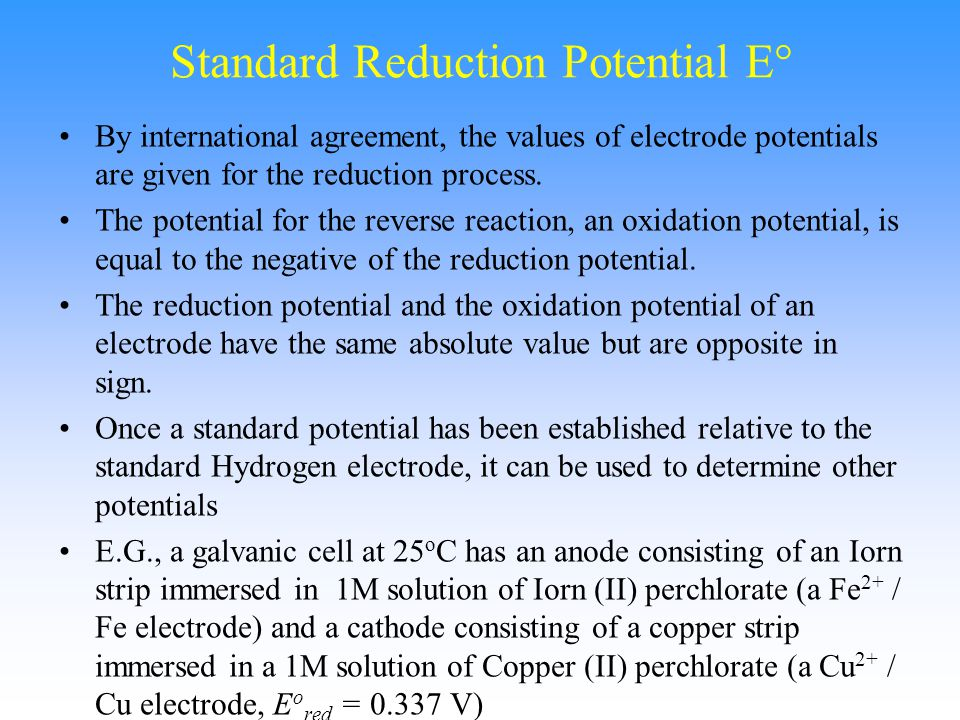 Standard Reduction Potential E°