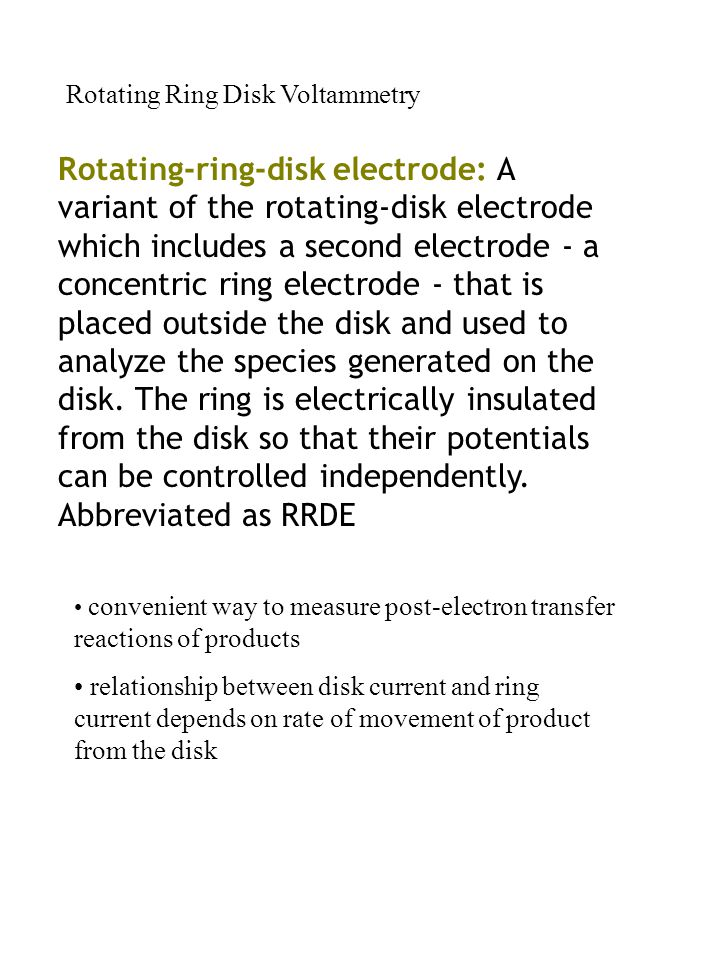 Rotating Ring Disk Voltammetry