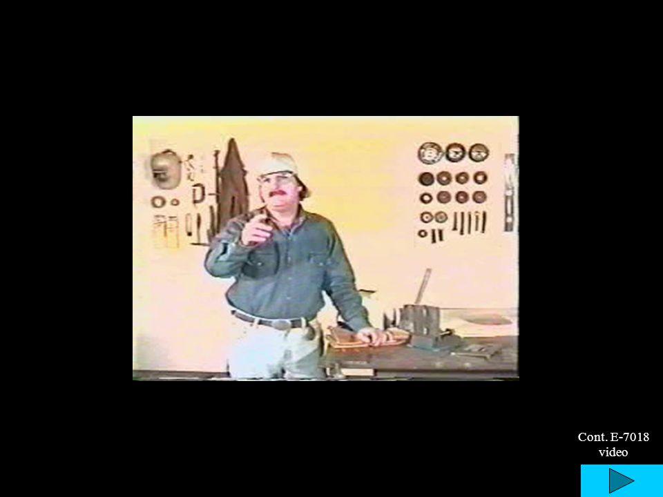 Cont. E-7018 video