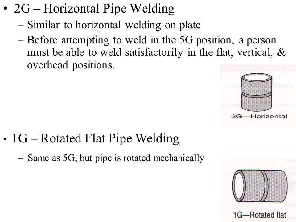 2G – Horizontal Pipe Welding