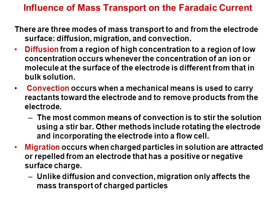 Influence of Mass Transport on the Faradaic Current