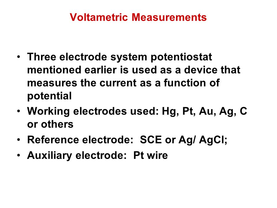 Voltametric Measurements
