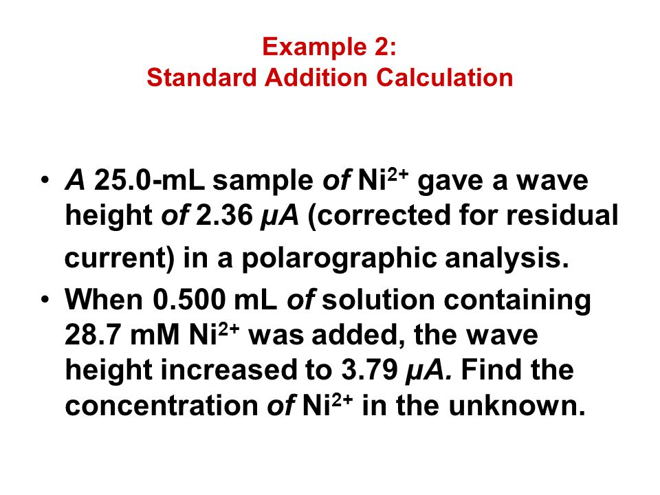 Example 2: Standard Addition Calculation