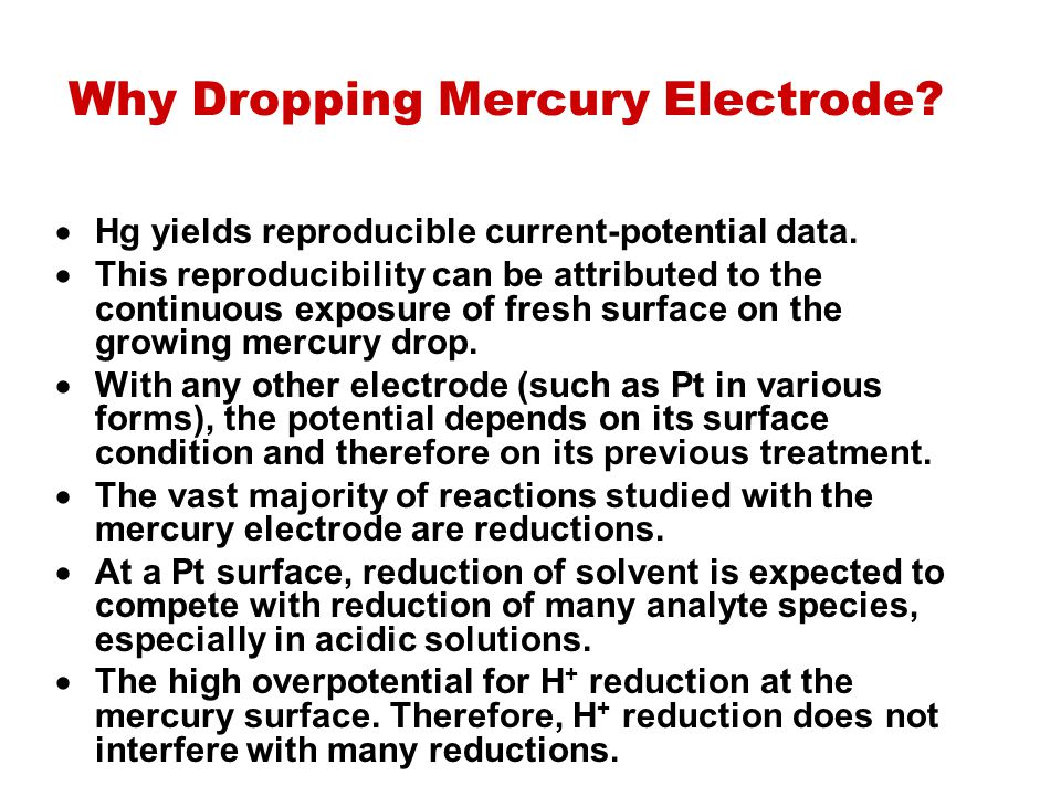 Why Dropping Mercury Electrode