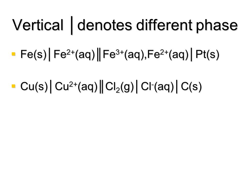 Vertical │denotes different phase