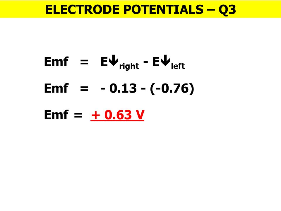 ELECTRODE POTENTIALS – Q3