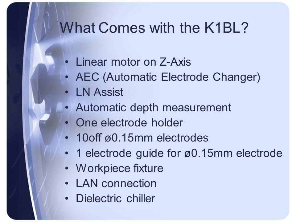 What Comes with the K1BL Linear motor on Z-Axis