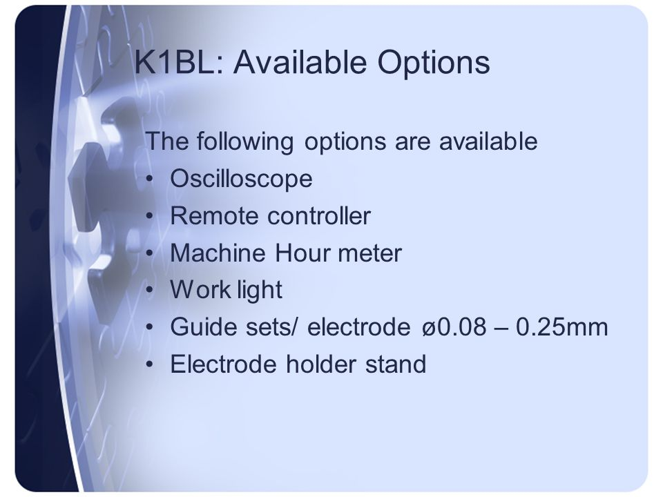 K1BL: Available Options