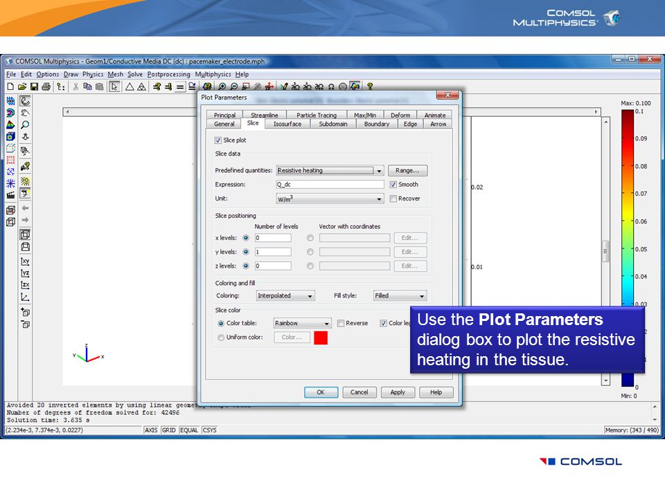 Use the Plot Parameters dialog box to plot the resistive heating in the tissue.