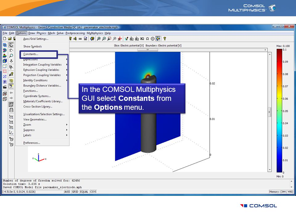 In the COMSOL Multiphysics GUI select Constants from the Options menu.