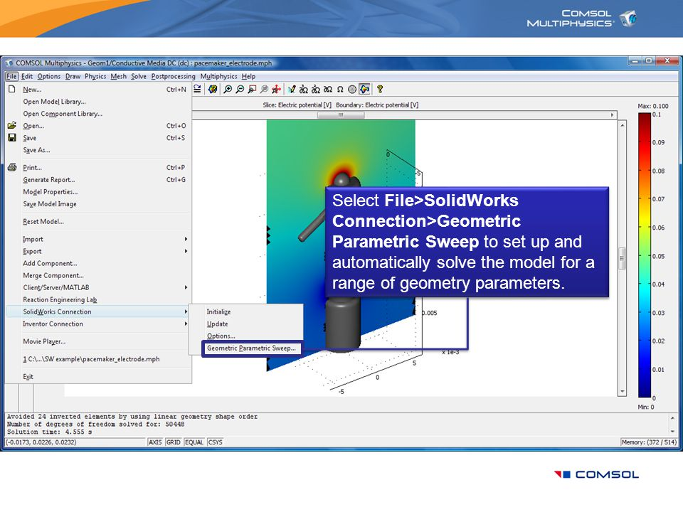 Select File>SolidWorks Connection>Geometric Parametric Sweep to set up and automatically solve the model for a range of geometry parameters.