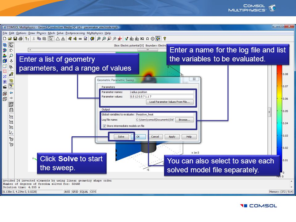 Enter a name for the log file and list the variables to be evaluated.