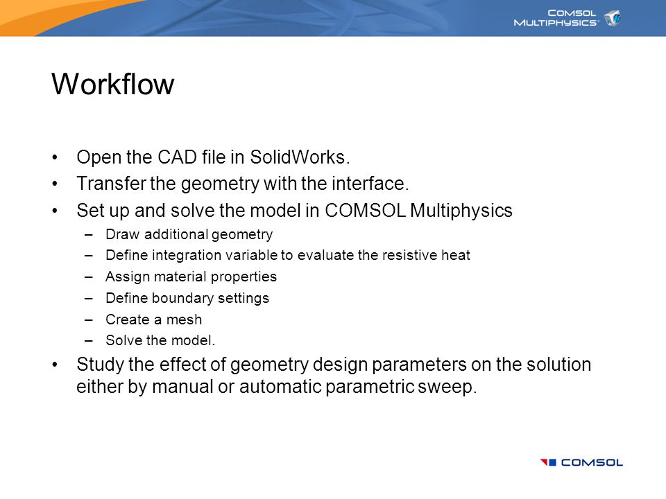 Workflow Open the CAD file in SolidWorks.