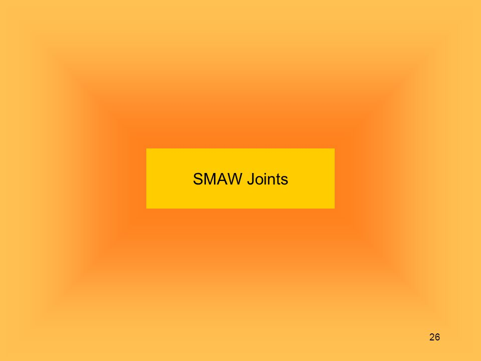 SMAW Joints