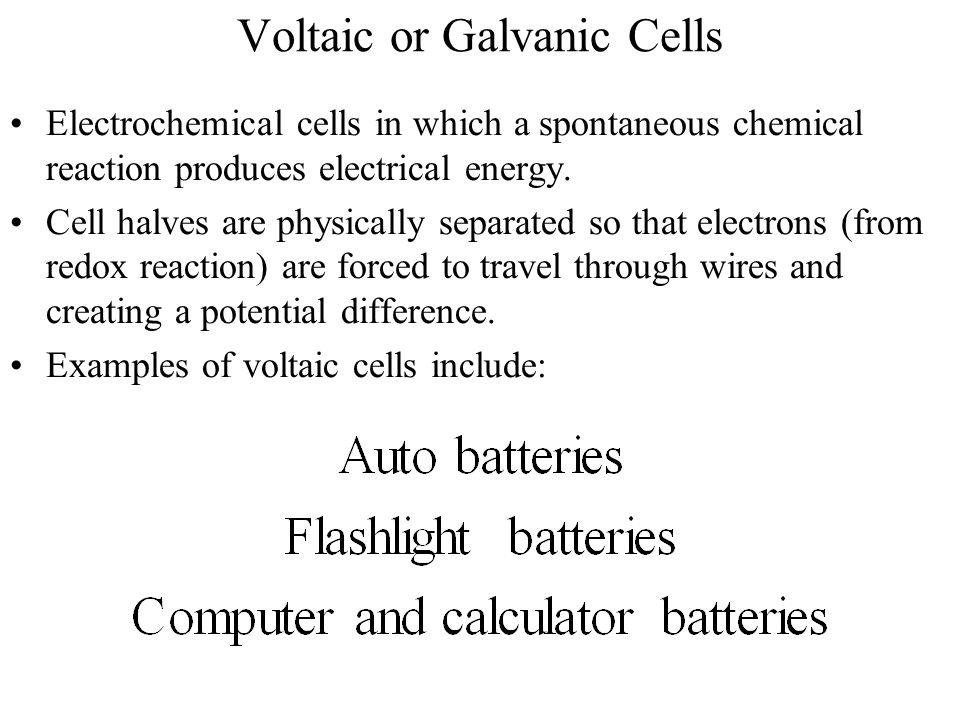 Voltaic or Galvanic Cells