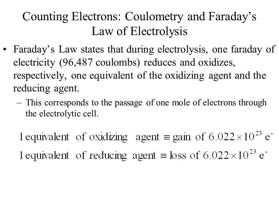 Counting Electrons: Coulometry and Faraday's Law of Electrolysis