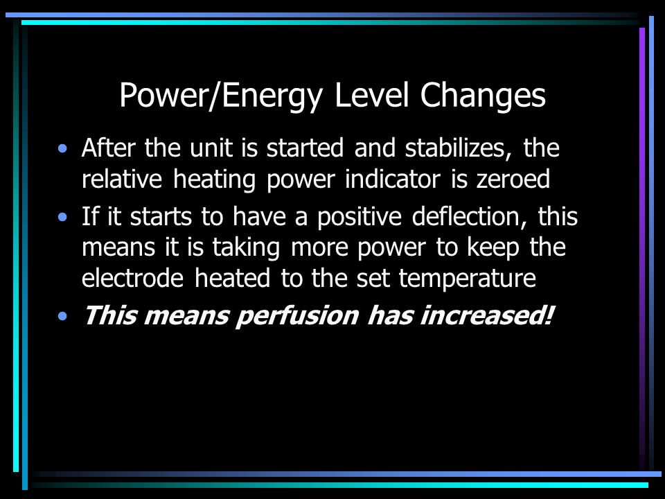 Power/Energy Level Changes