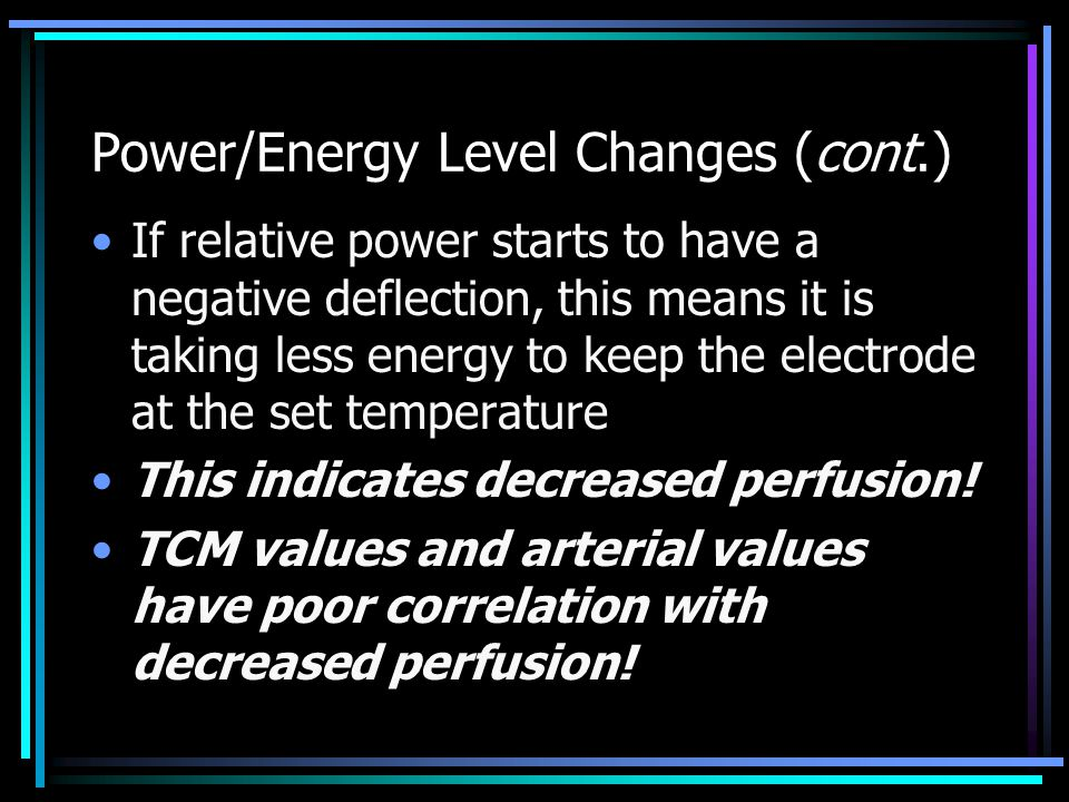 Power/Energy Level Changes (cont.)
