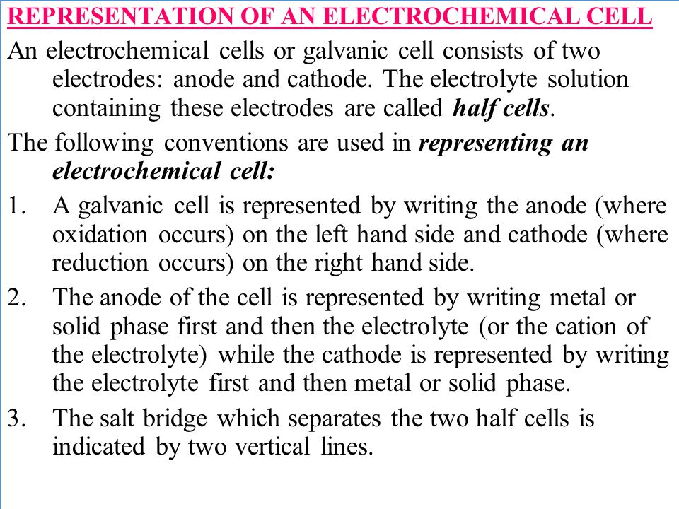 REPRESENTATION OF AN ELECTROCHEMICAL CELL