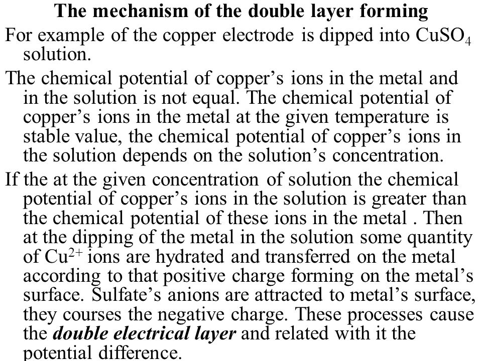 The mechanism of the double layer forming