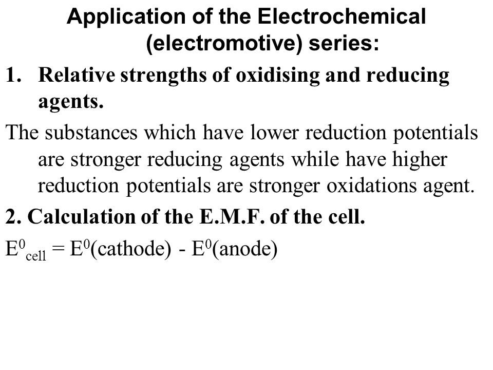 Application of the Electrochemical (electromotive) series:
