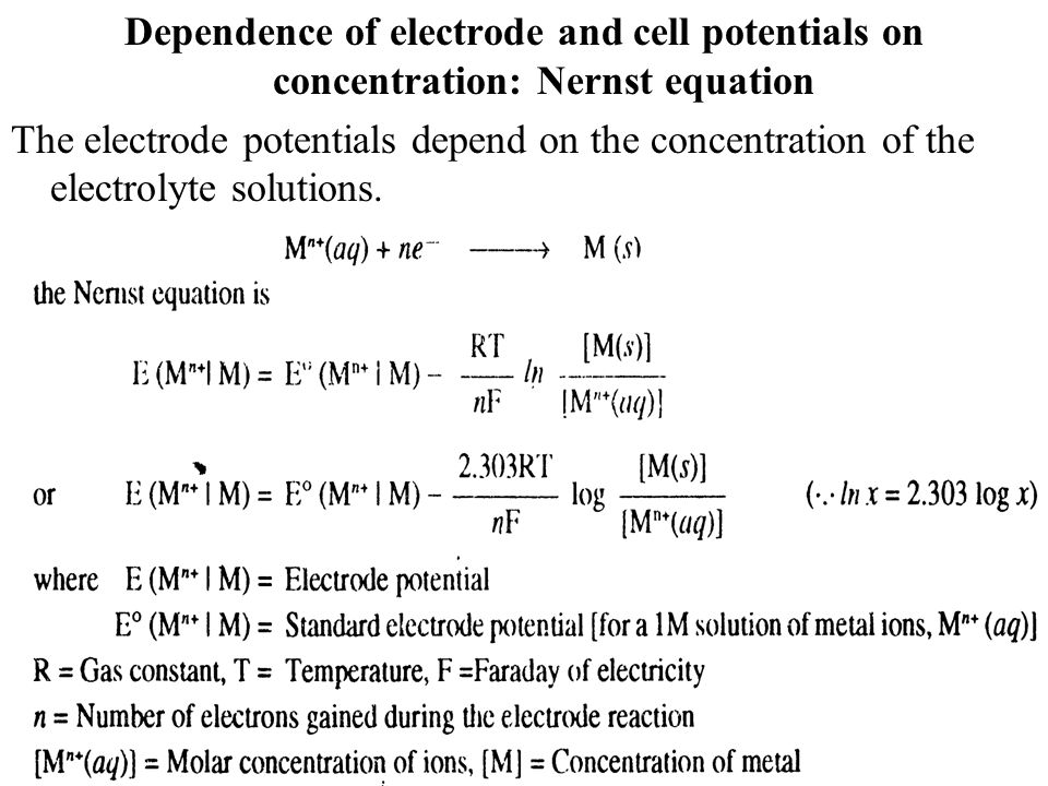Dependence of electrode and cell potentials on concentration: Nernst equation