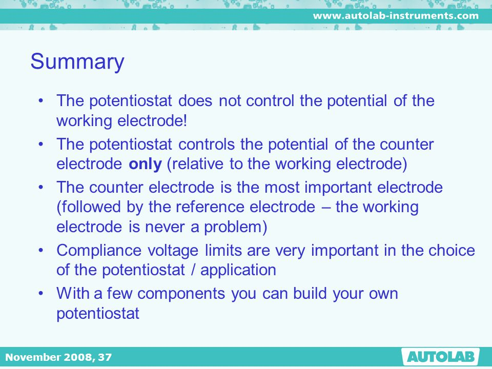 Summary The potentiostat does not control the potential of the working electrode!