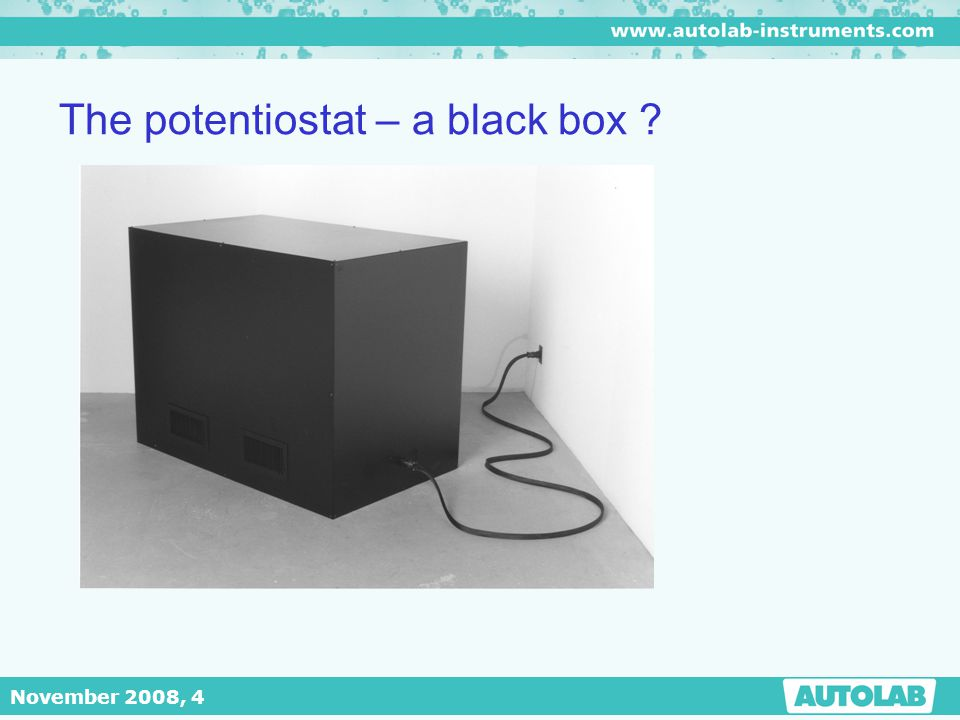The potentiostat – a black box