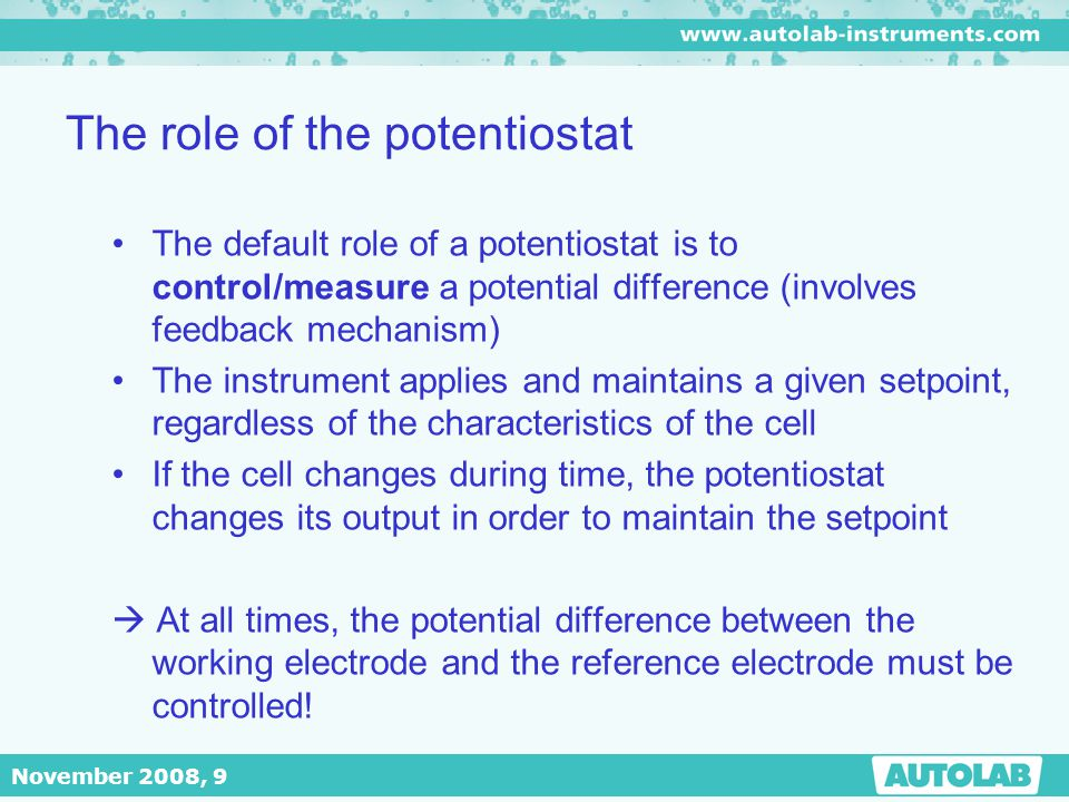 The role of the potentiostat