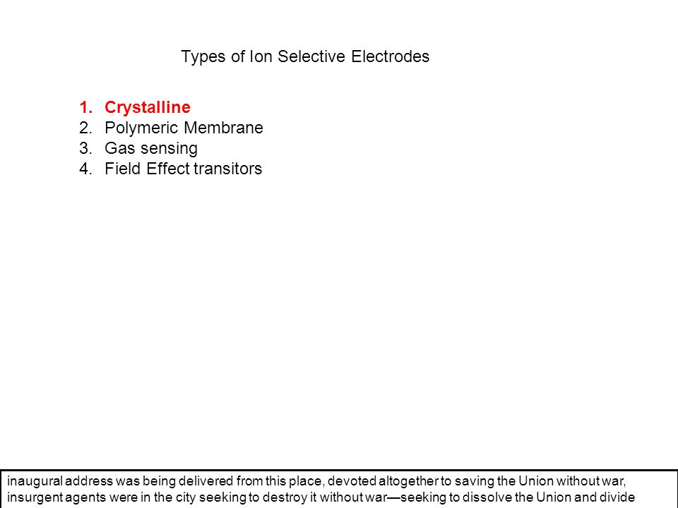 Types of Ion Selective Electrodes