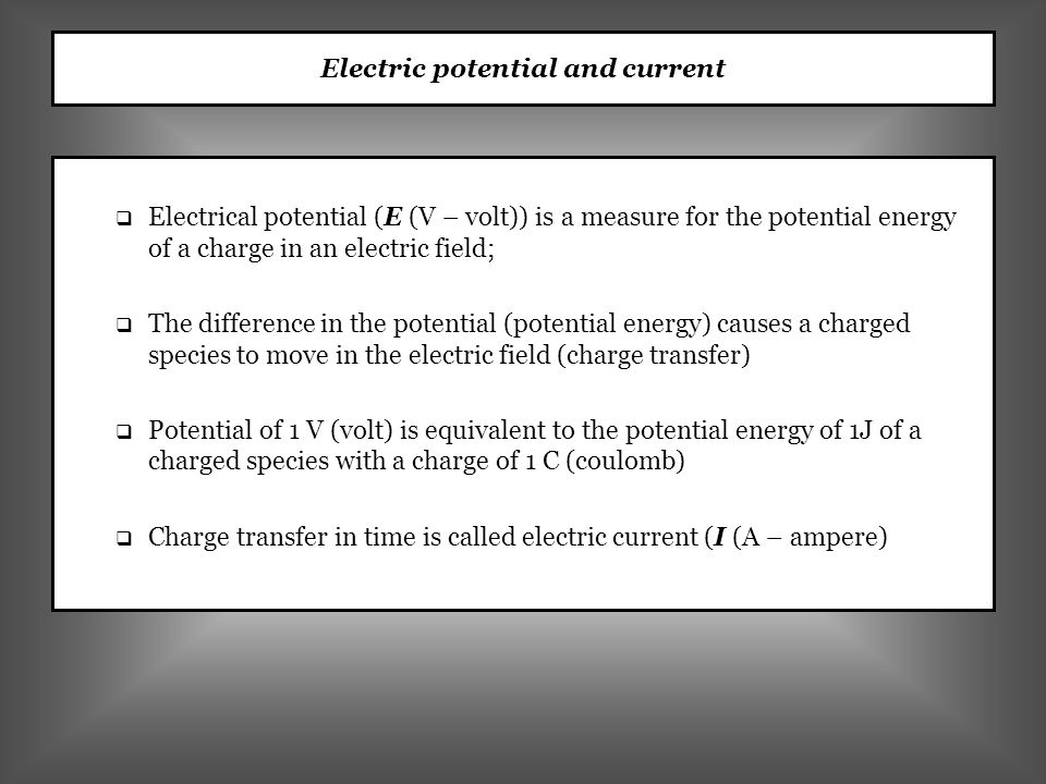 Electric potential and current
