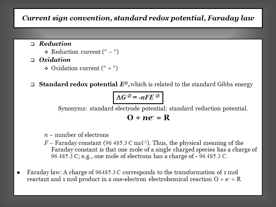 Current sign convention, standard redox potential, Faraday law