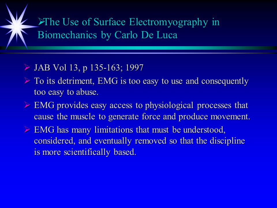 The Use of Surface Electromyography in Biomechanics by Carlo De Luca