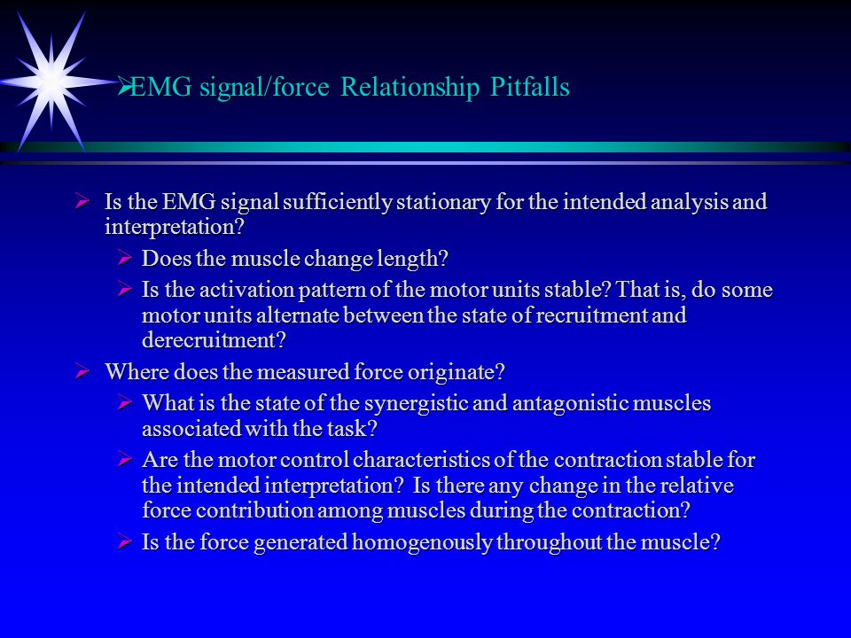 EMG signal/force Relationship Pitfalls