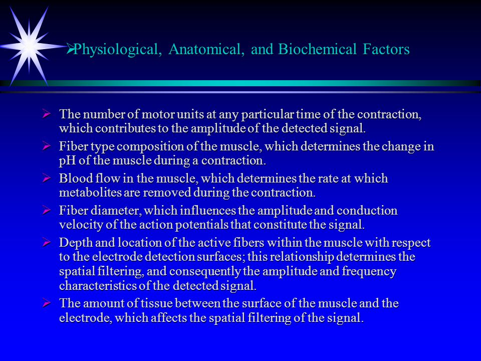 Physiological, Anatomical, and Biochemical Factors