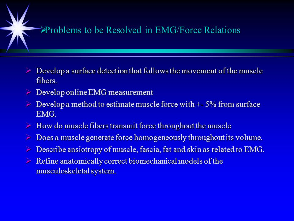 Problems to be Resolved in EMG/Force Relations