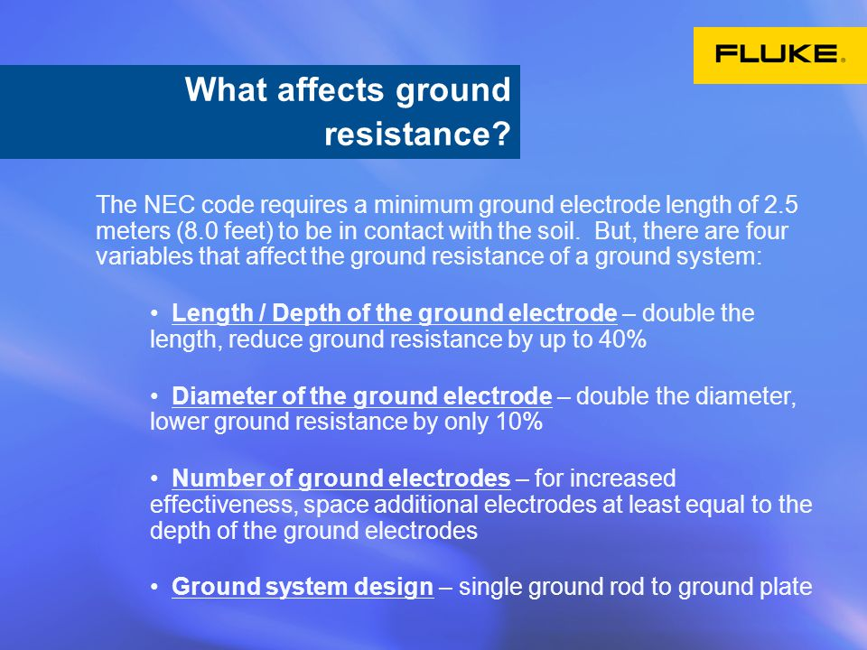 What affects ground resistance