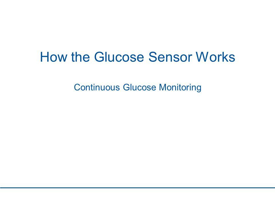 How the Glucose Sensor Works