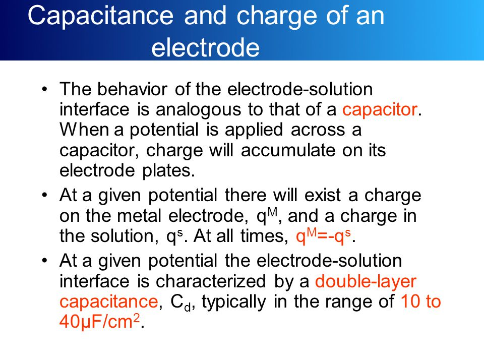 Capacitance and charge of an electrode