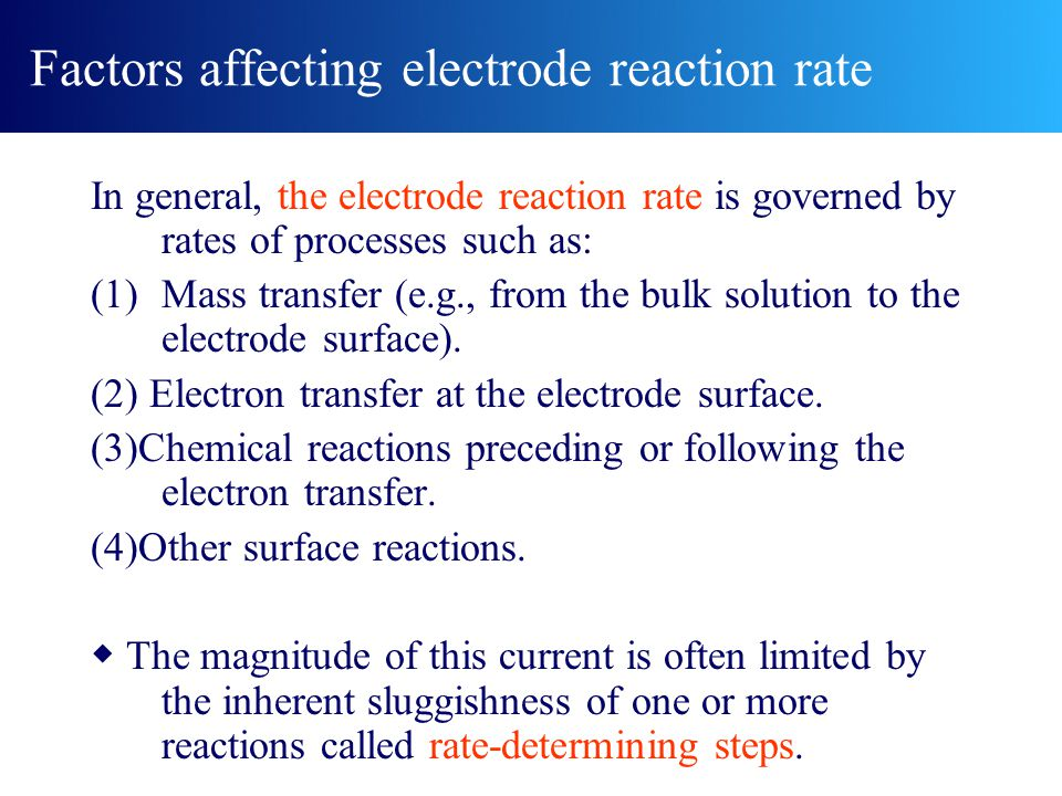 Factors affecting electrode reaction rate