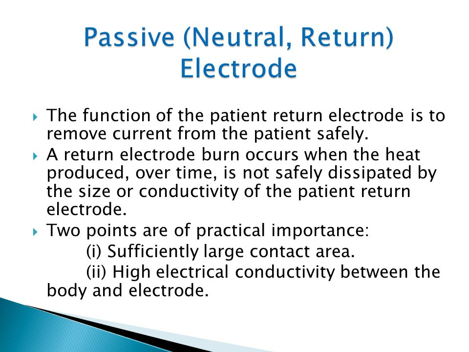 Passive (Neutral, Return) Electrode