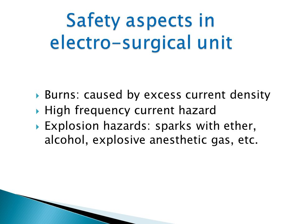 Safety aspects in electro-surgical unit