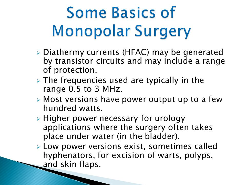 Some Basics of Monopolar Surgery
