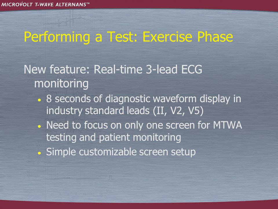 Performing a Test: Exercise Phase