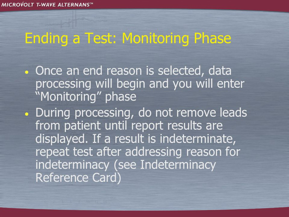 Ending a Test: Monitoring Phase